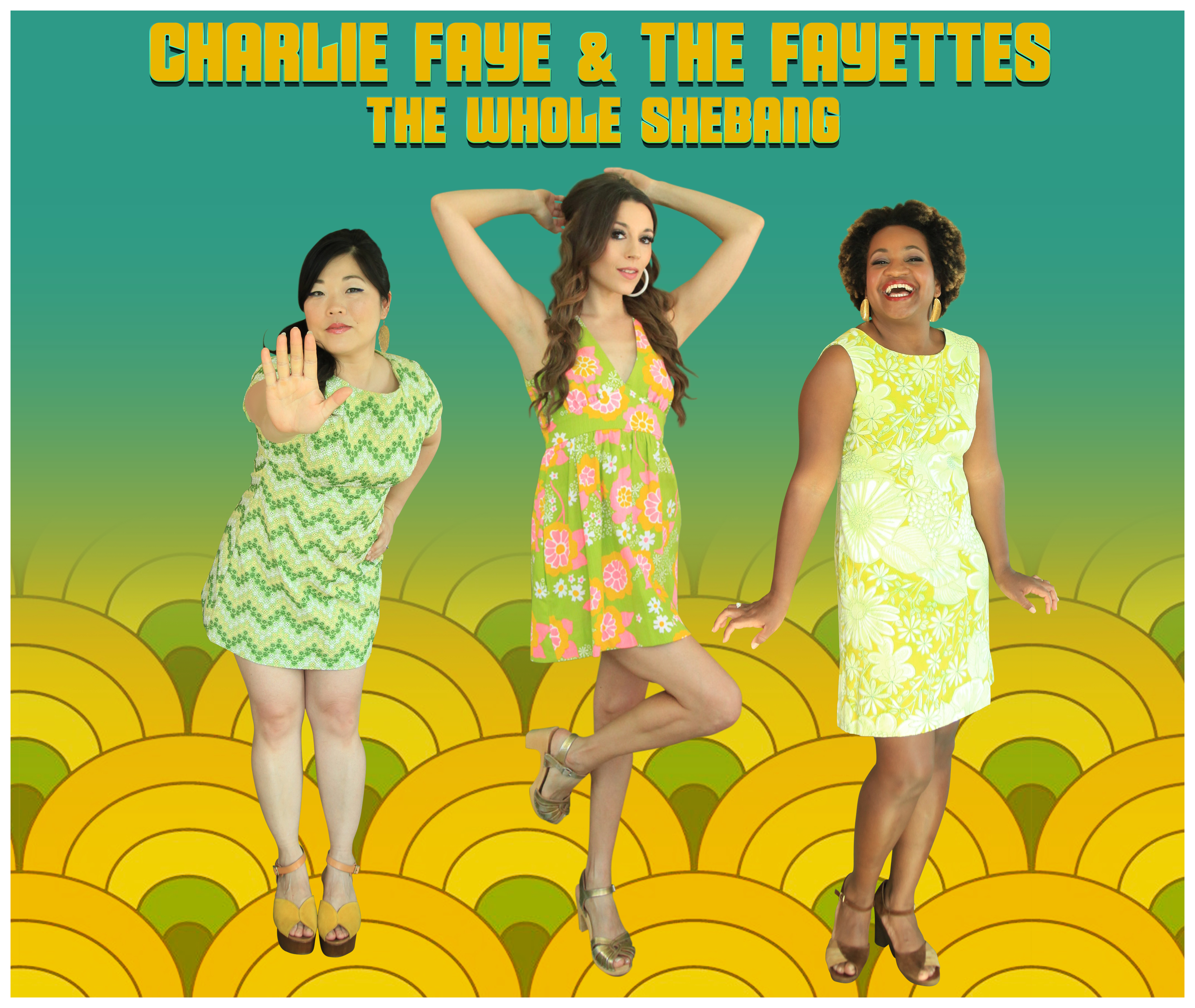 Review: Charlie Faye and the Fayettes, The Whole Shebang